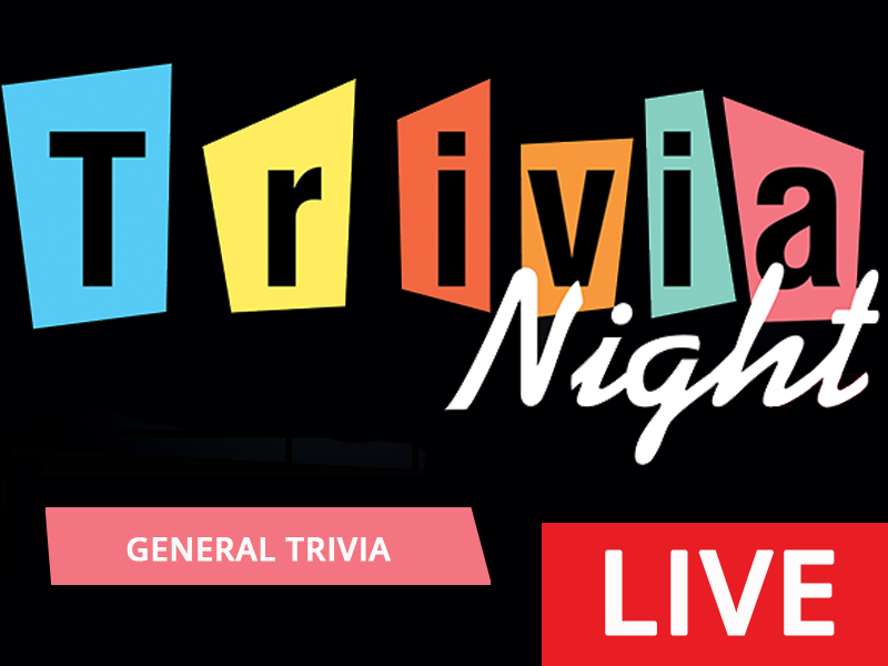 Trivia Night LIVE! - General Trivia Returns
