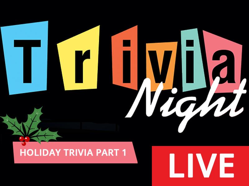 Trivia Night LIVE! - Holiday Trivia Part I