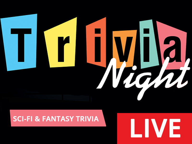 Trivia Night LIVE! - Sci-Fi & Fantasy Trivia